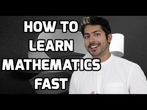 How to Learn Math Fast