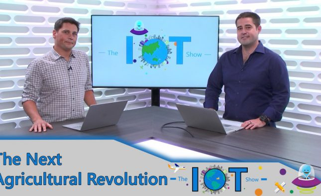 IoT In Action – The Next Agricultural Revolution