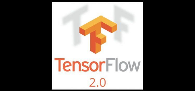 Changes in TensorFlow 2.0