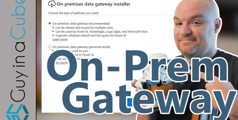 The On-Premises Data Gateway and Power BI