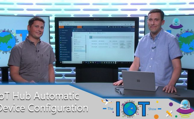 Automatic Device Configuration with Azure IoT Hub